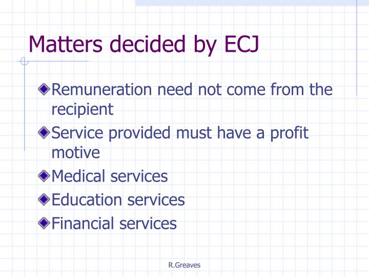 Matters decided by ECJ