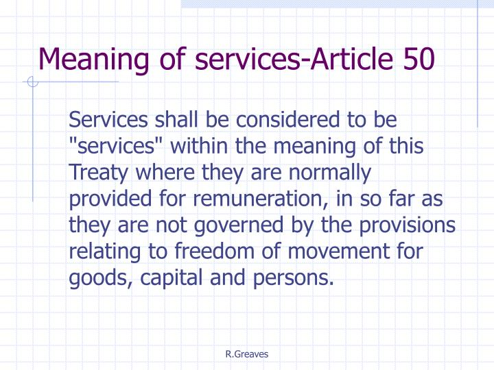 Meaning of services-Article 50
