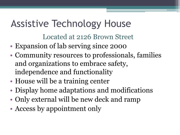 Assistive Technology House