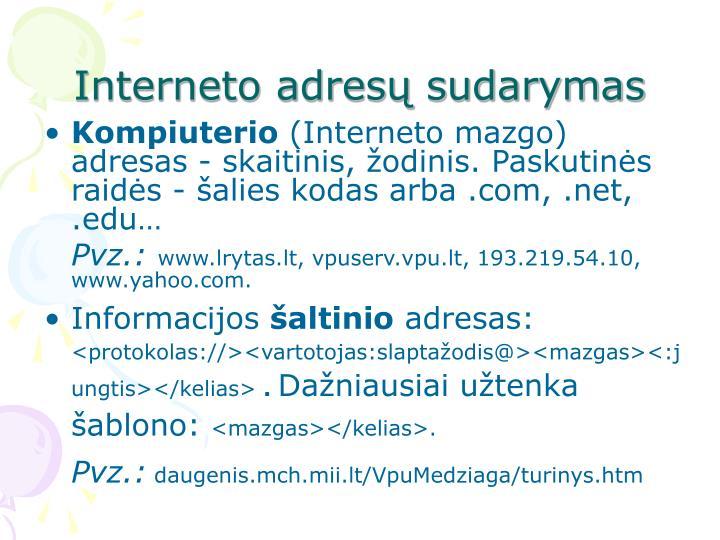 Interneto adresų sudarymas