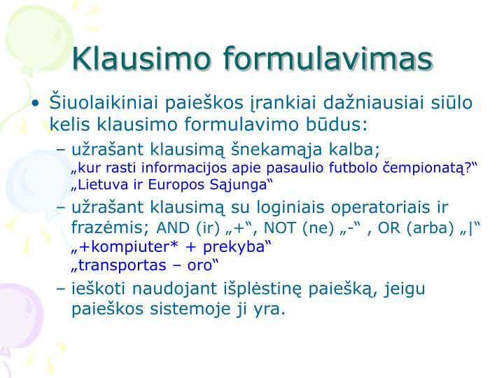 Klausimo formulavimas