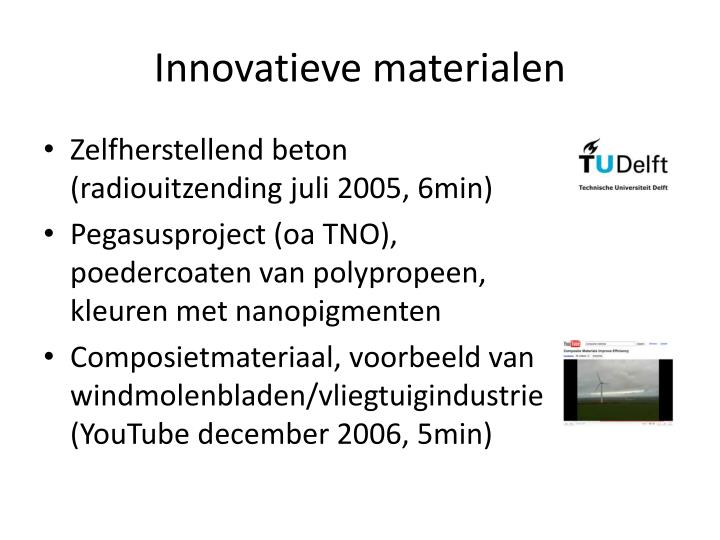 Innovatieve materialen