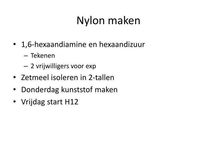 Nylon maken