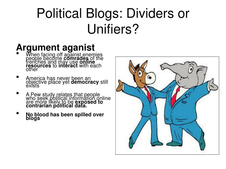 Political Blogs: Dividers or Unifiers?