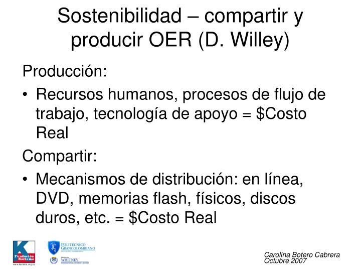 Sostenibilidad – compartir y producir OER (D. Willey)