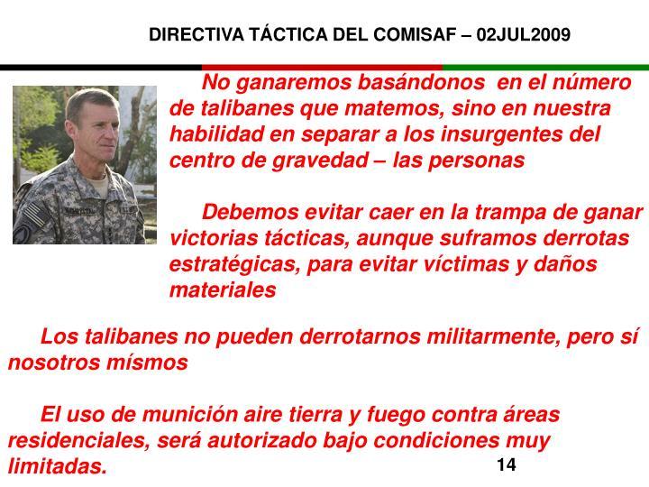 DIRECTIVA TÁCTICA DEL COMISAF – 02JUL2009