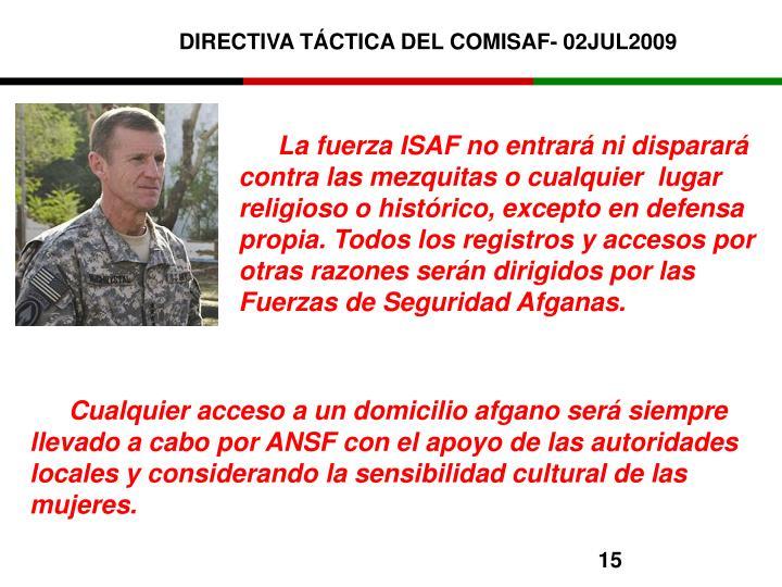 DIRECTIVA TÁCTICA DEL COMISAF- 02JUL2009