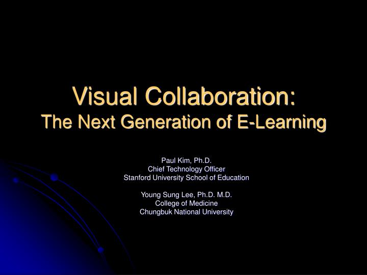 Visual Collaboration: