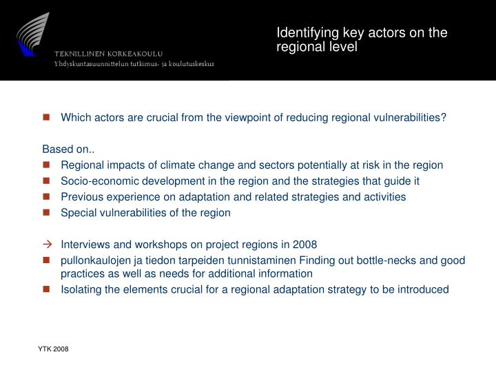 Identifying key actors on the regional level