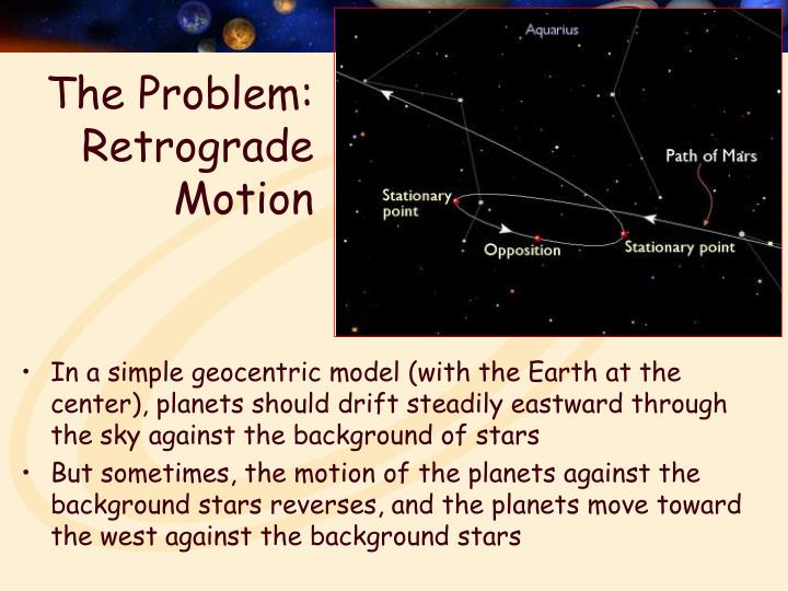 The problem retrograde motion