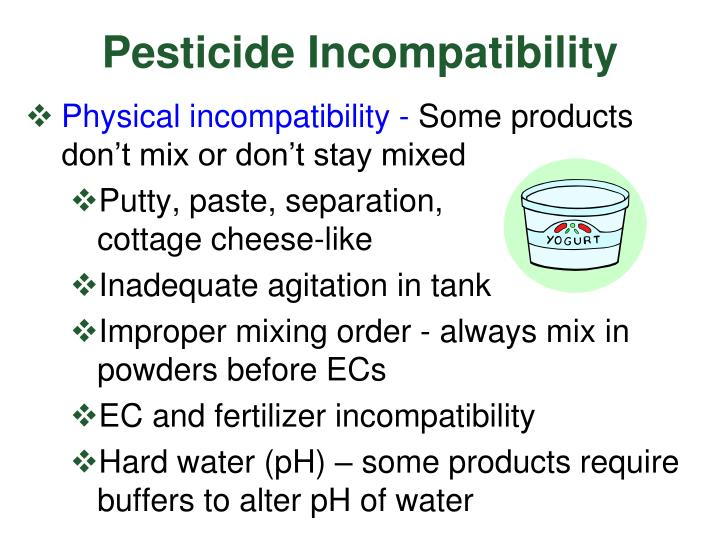 Pesticide Incompatibility
