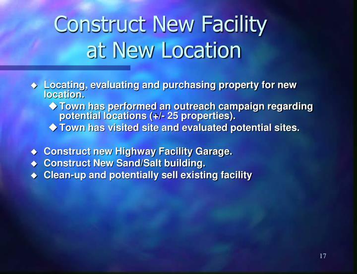 Construct New Facility