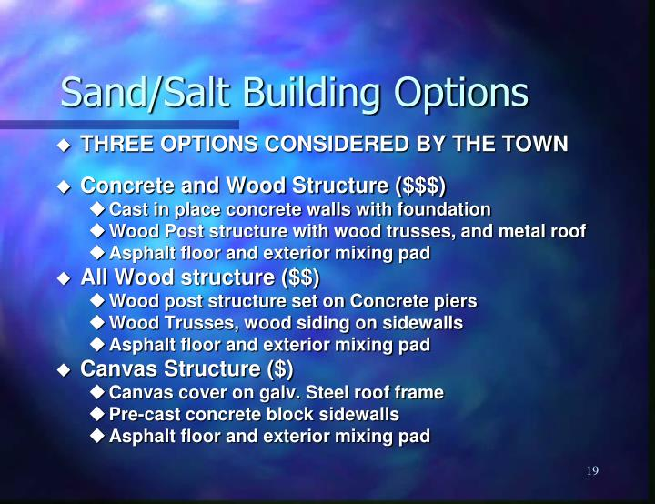 Sand/Salt Building Options