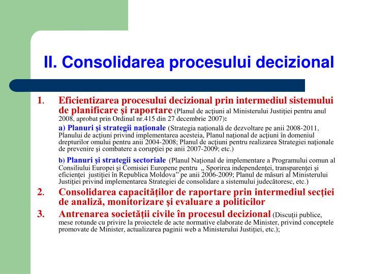 II. Consolidarea procesului decizional