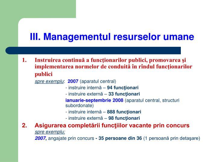III. Managementul resurselor umane