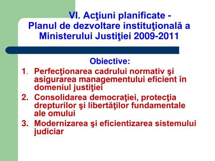 VI. Acţiuni planificate -