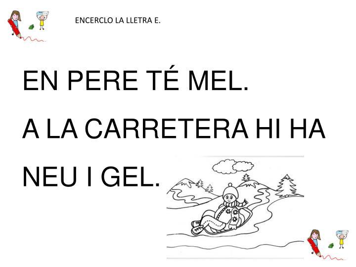 ENCERCLO LA LLETRA E.