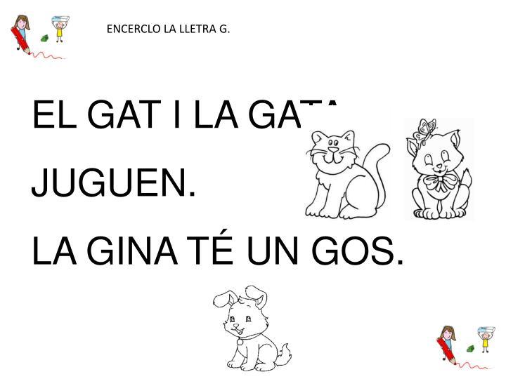 ENCERCLO LA LLETRA G.