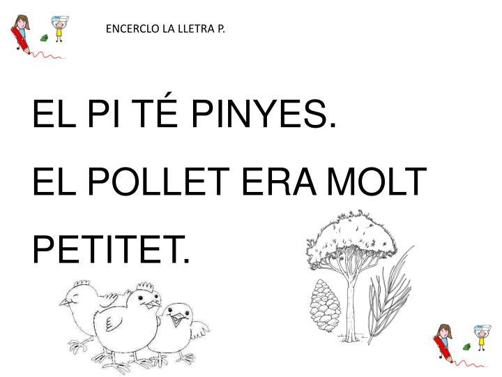 ENCERCLO LA LLETRA P.
