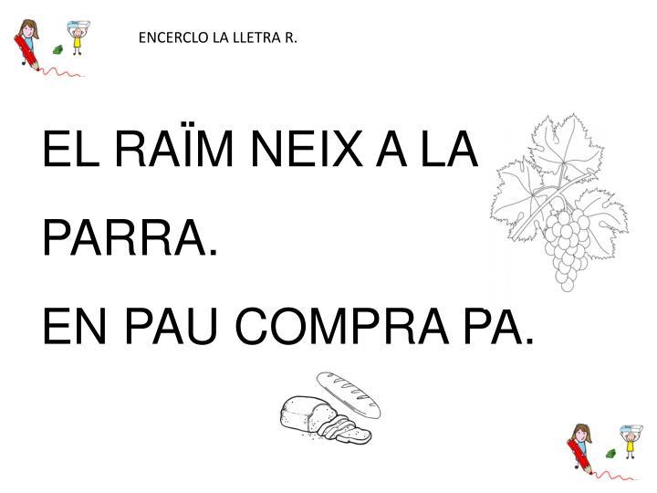 ENCERCLO LA LLETRA R.