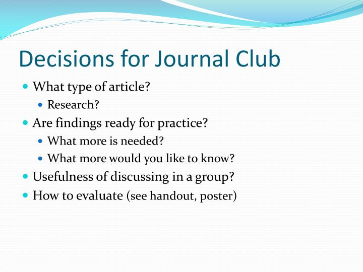 Decisions for Journal Club
