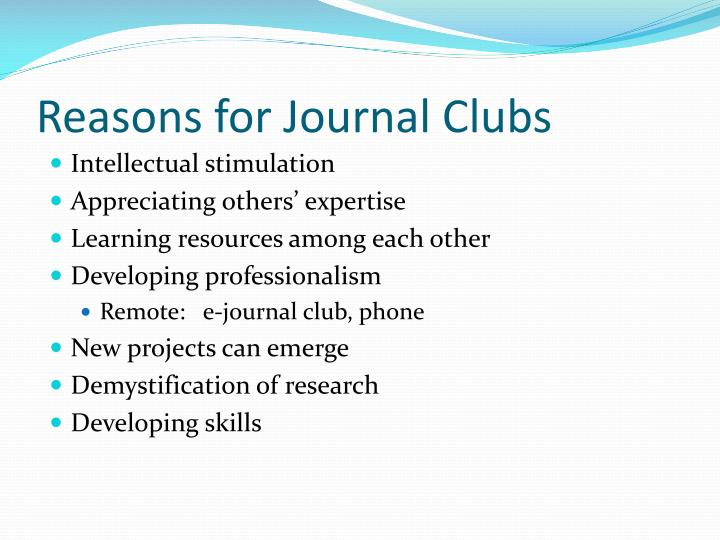 Reasons for Journal Clubs