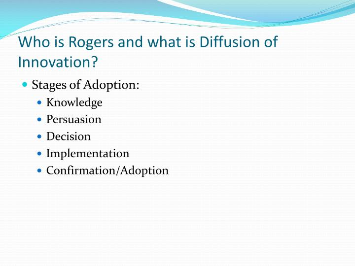 Who is Rogers and what is Diffusion of Innovation?