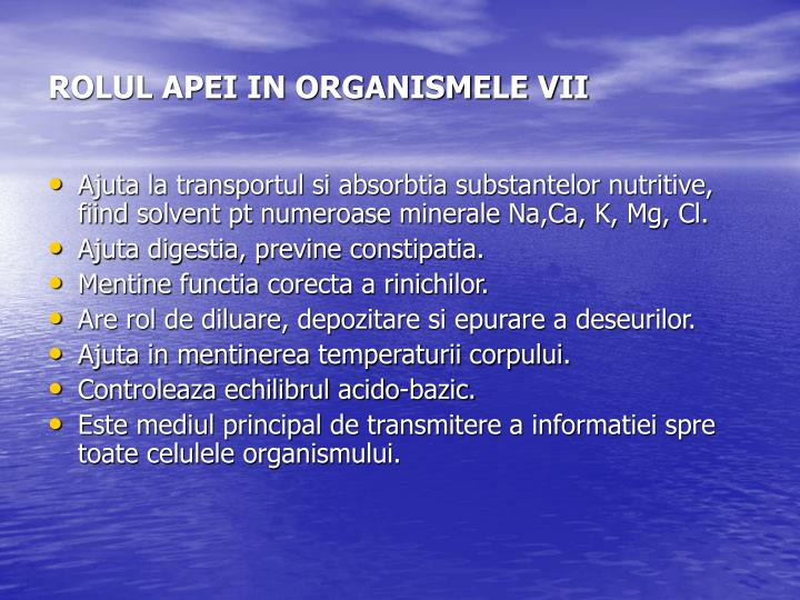 ROLUL APEI IN ORGANISMELE VII