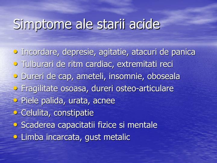 Simptome ale starii acide