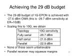 achieving the 29 db budget