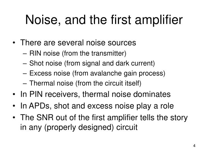 Noise, and the first amplifier
