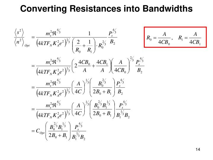 Converting Resistances into Bandwidths