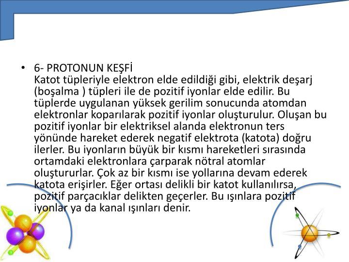 6- PROTONUN KEŞFİ