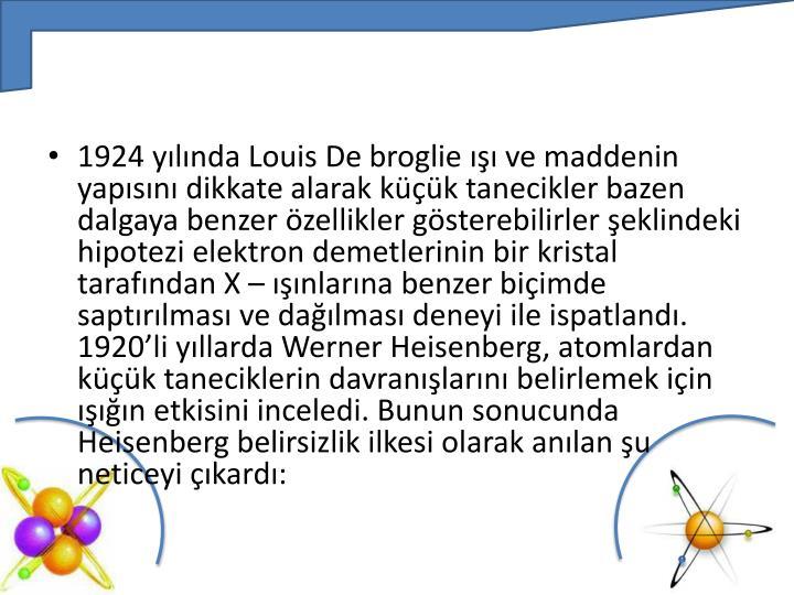 1924 yılında Louis De