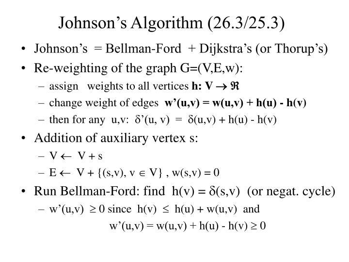 Johnson's Algorithm (26.3/25.3)