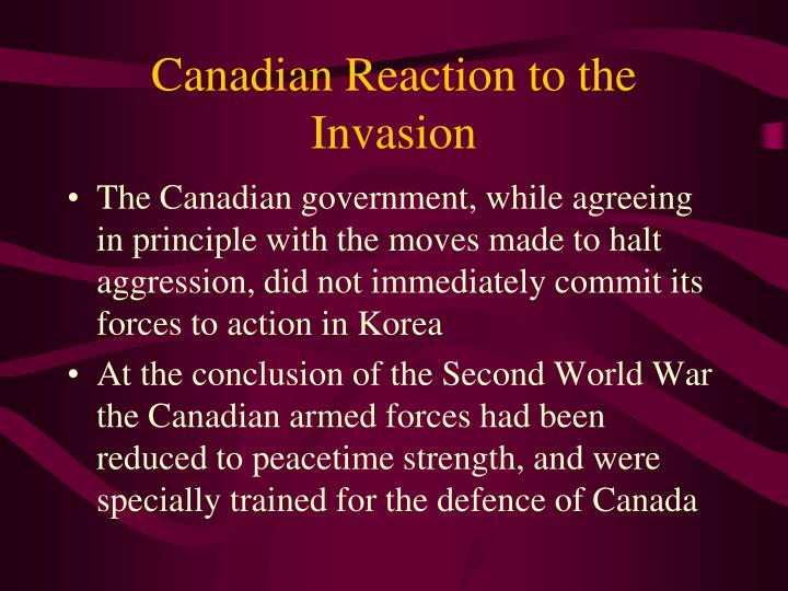 Canadian Reaction to the Invasion