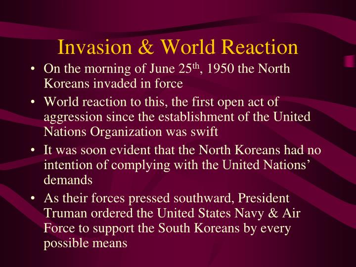 Invasion & World Reaction