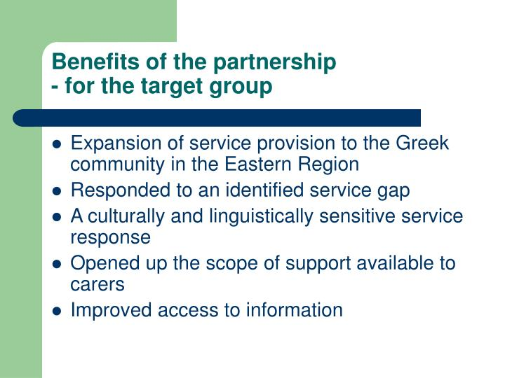 Benefits of the partnership