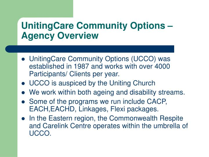 Unitingcare community options agency overview