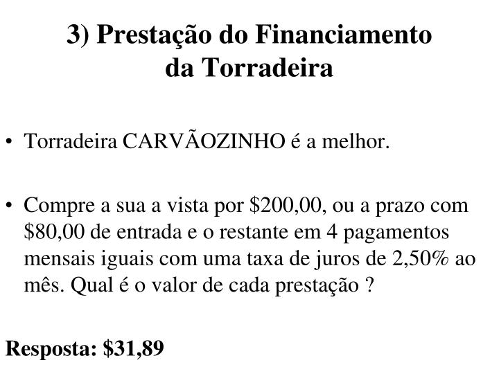 3) Prestação do Financiamento