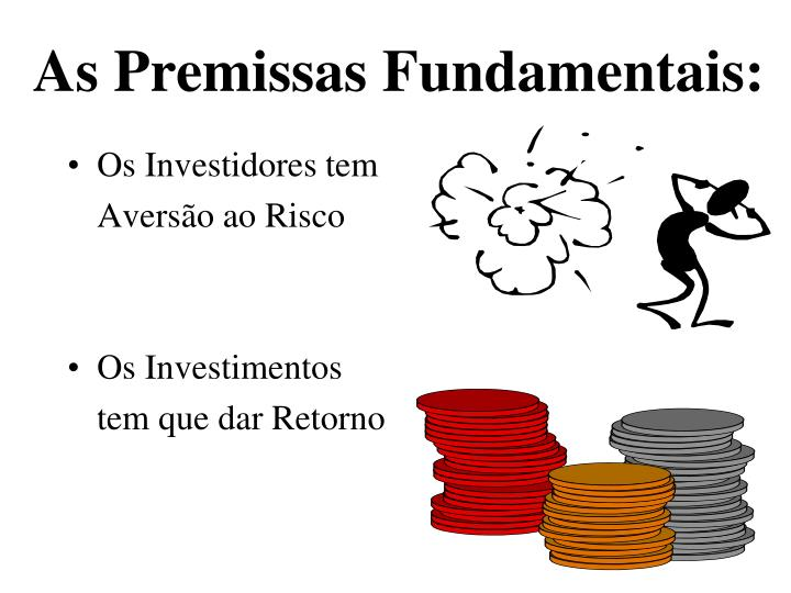 As Premissas Fundamentais: