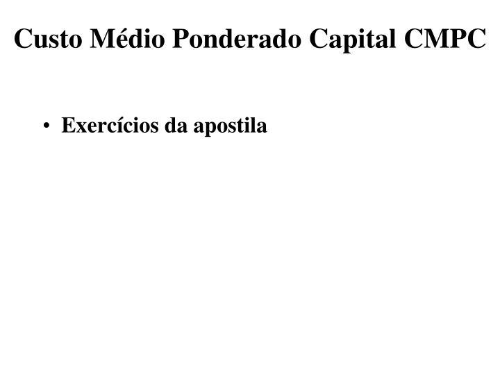 Custo Médio Ponderado Capital CMPC