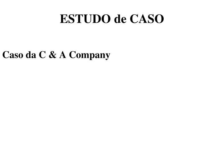 ESTUDO de CASO