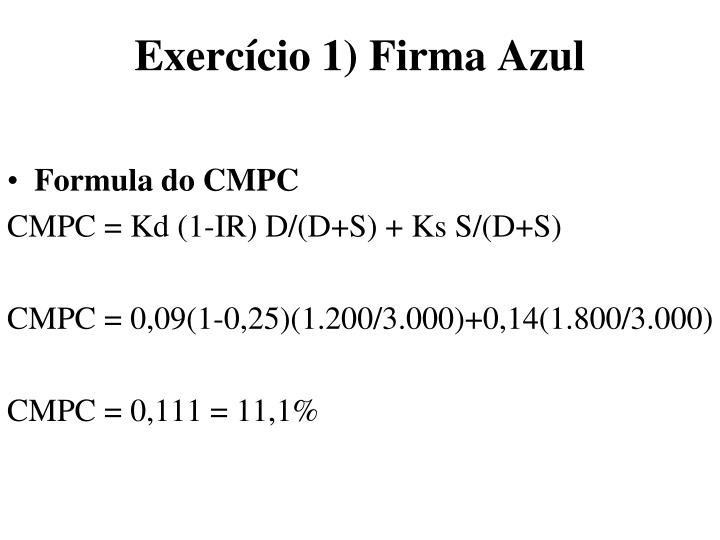 Exercício 1) Firma Azul