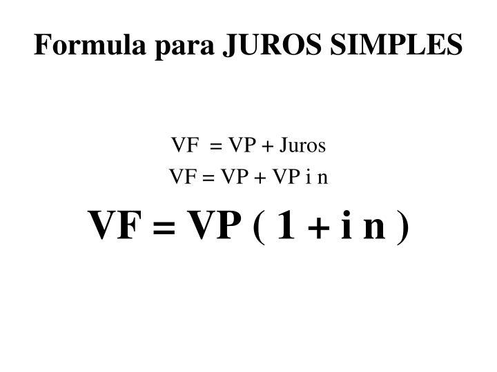 Formula para JUROS SIMPLES