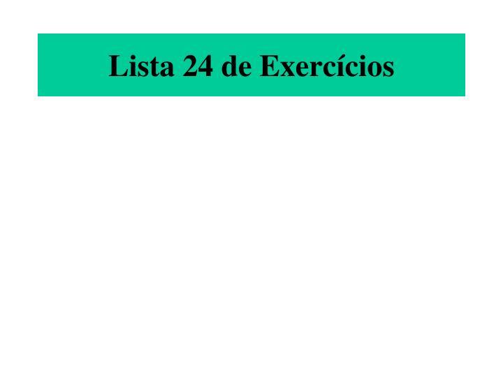 Lista 24 de Exercícios