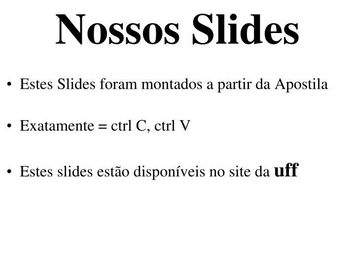 Nossos Slides