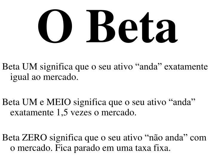 O Beta