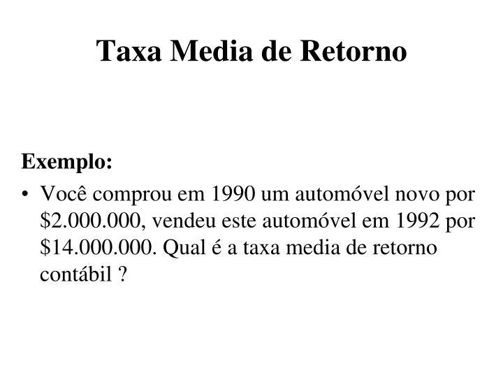 Taxa Media de Retorno