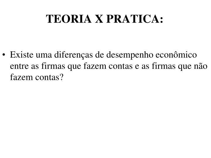 TEORIA X PRATICA:
